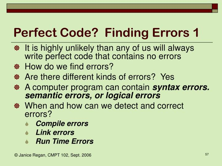 Perfect Code?  Finding Errors 1