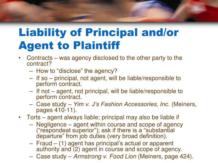 Liability of Principal and/or Agent to Plaintiff