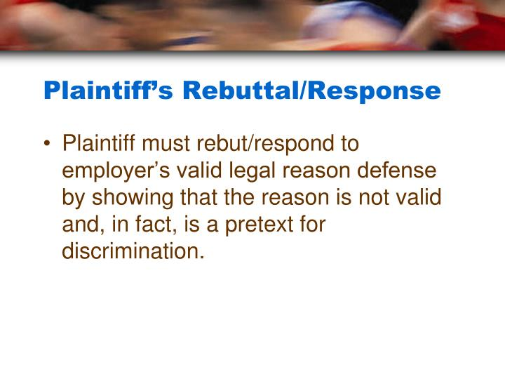 Plaintiff's Rebuttal/Response