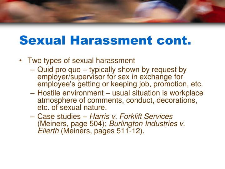 Sexual Harassment cont.
