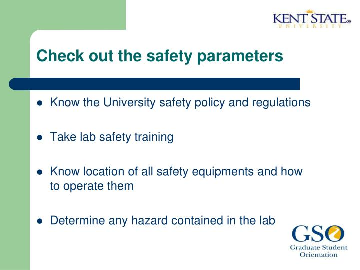Check out the safety parameters