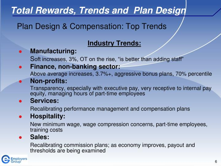 Total Rewards, Trends and  Plan Design