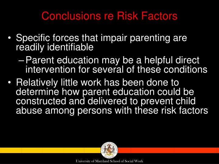 Conclusions re Risk Factors
