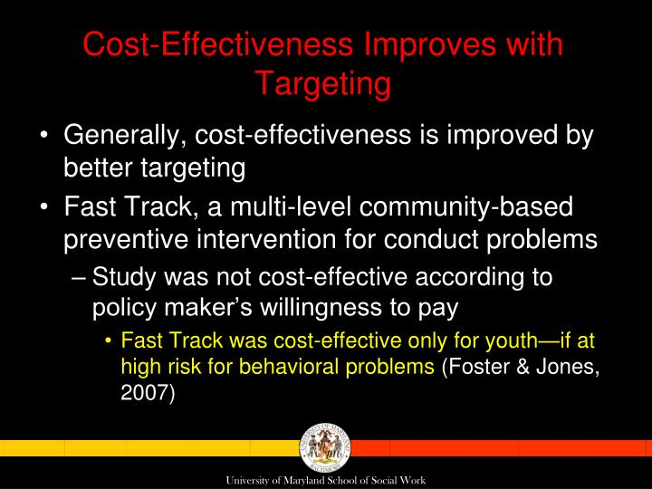 Cost-Effectiveness Improves with Targeting