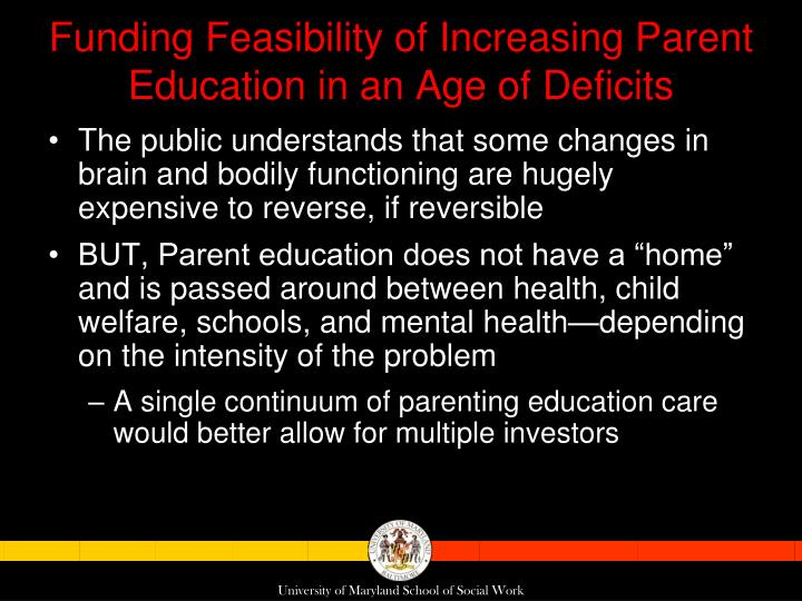 Funding Feasibility of Increasing Parent Education in an Age of Deficits