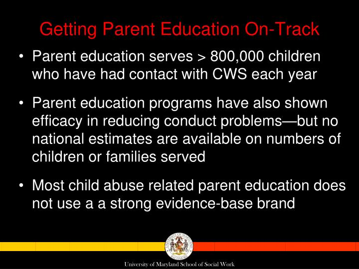 Getting Parent Education On-Track