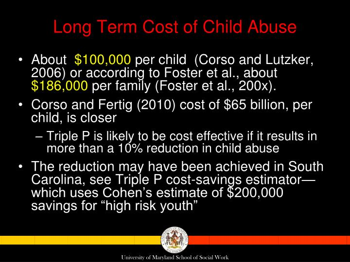 Long Term Cost of Child Abuse