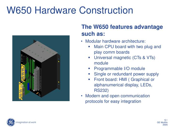 W650 Hardware Construction