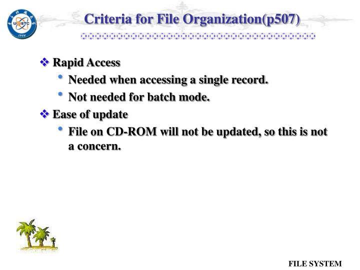 Criteria for File Organization(p507)