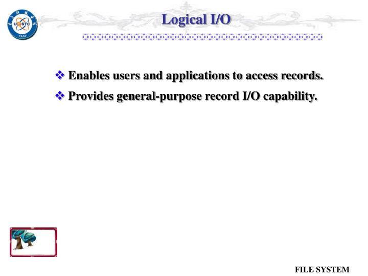 Logical I/O