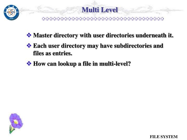 Multi Level