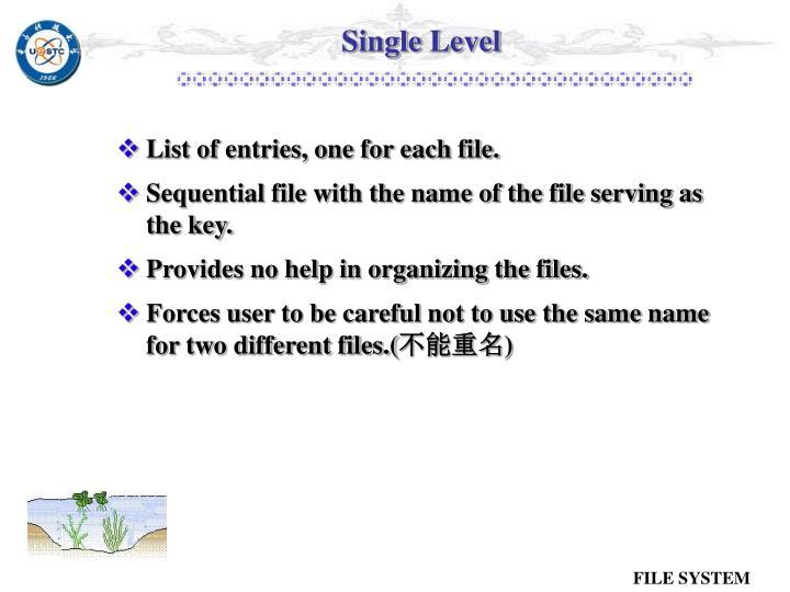 Single Level