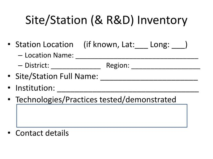 Site/Station (& R&D) Inventory