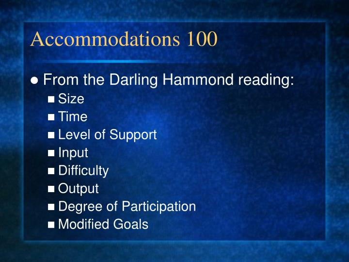 Accommodations 100