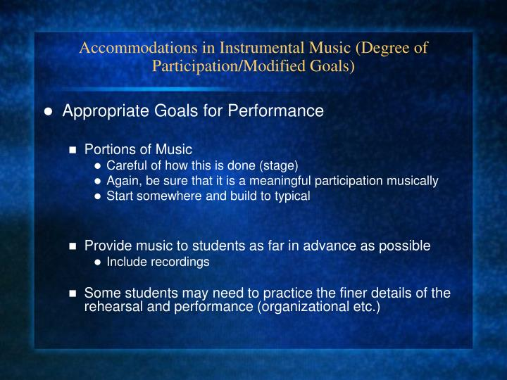 Accommodations in Instrumental Music (Degree of Participation/Modified Goals)