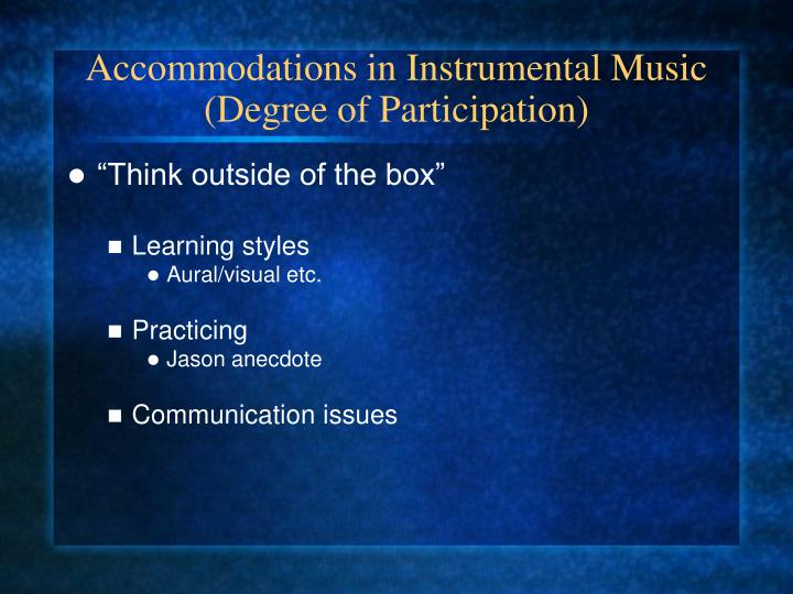 Accommodations in Instrumental Music (Degree of Participation)