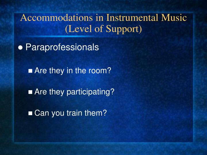 Accommodations in Instrumental Music (Level of Support)