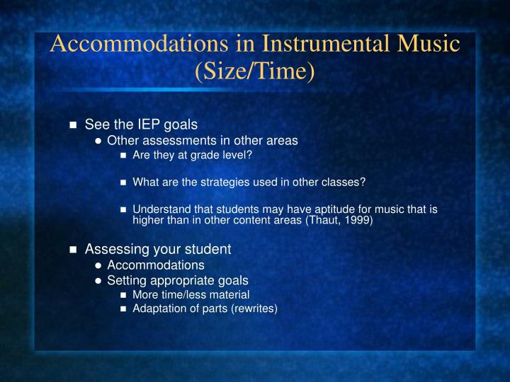 Accommodations in Instrumental Music (Size/Time)