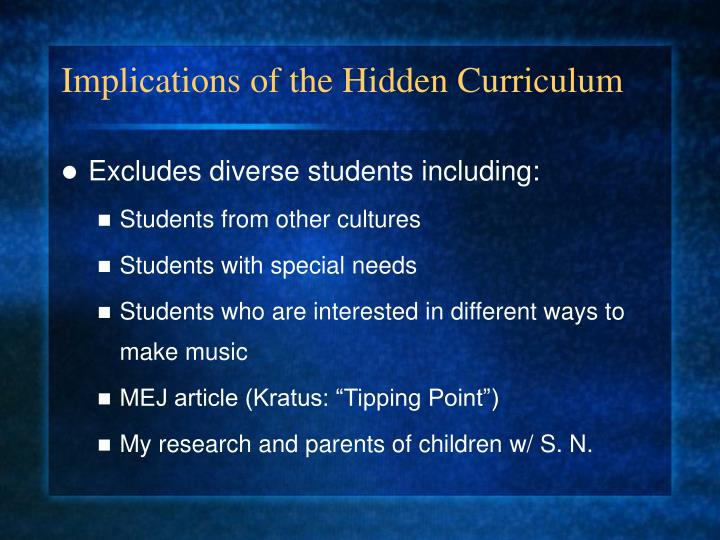 Implications of the Hidden Curriculum