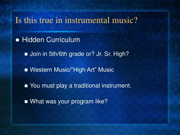 Is this true in instrumental music?