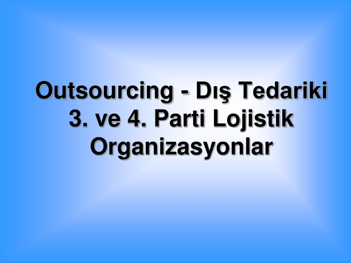 Outsourcing - D Tedariki