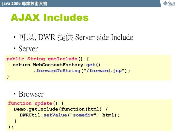 AJAX Includes