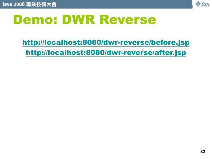 Demo: DWR Reverse