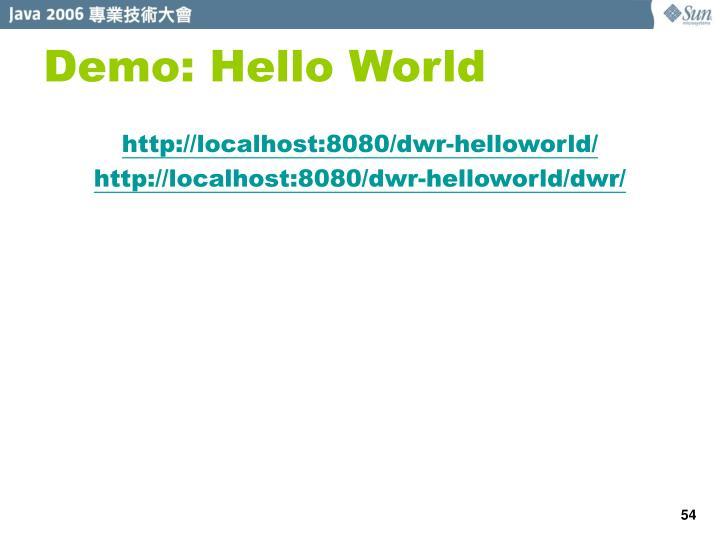 Demo: Hello World