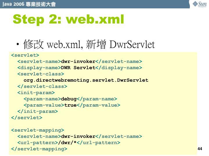 Step 2: web.xml