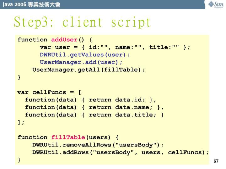 Step3: client script