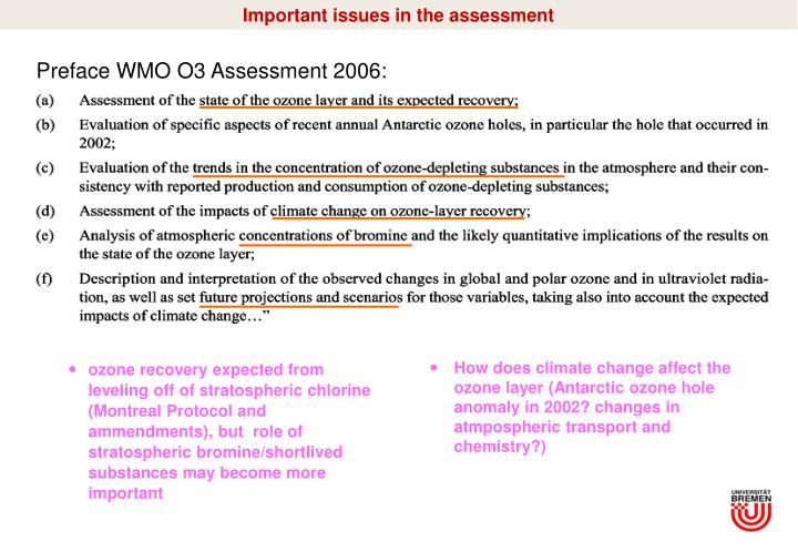 Important issues in the assessment
