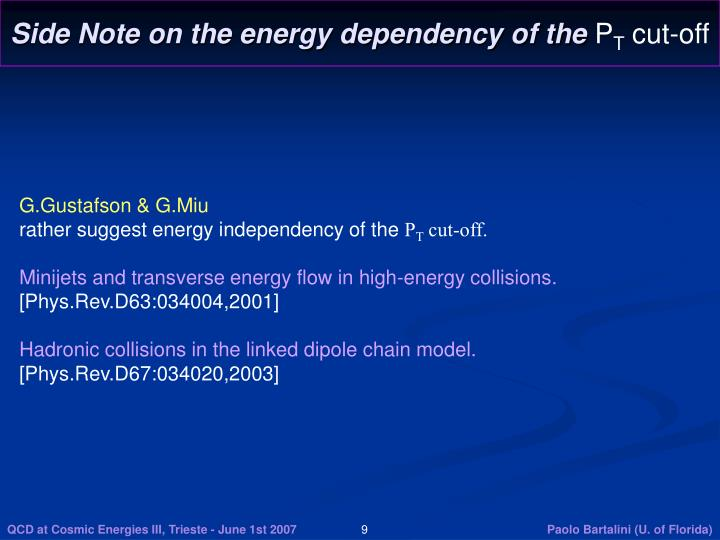 Side Note on the energy dependency of the