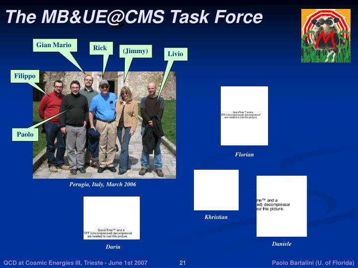 The MB&UE@CMS Task Force