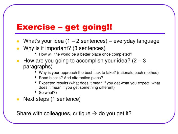 Exercise – get going!!