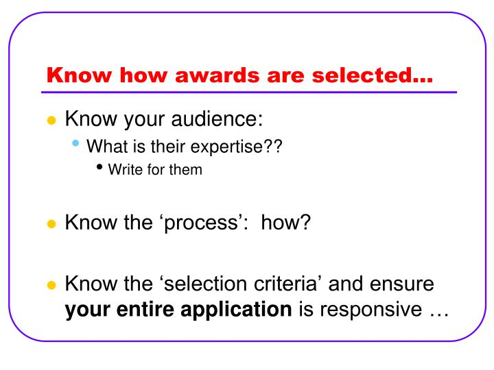 Know how awards are selected…