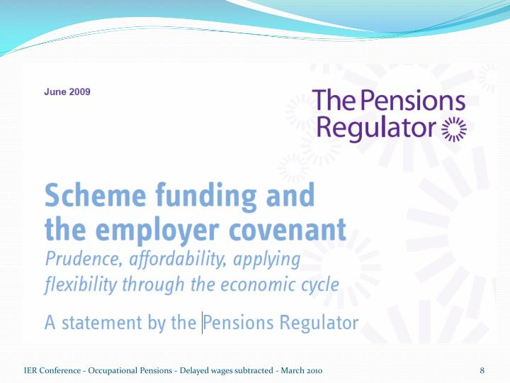 IER Conference - Occupational Pensions - Delayed wages subtracted - March 2010