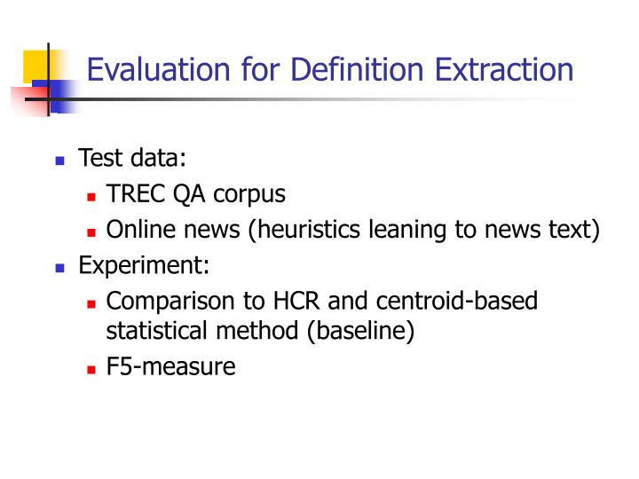 Evaluation for Definition Extraction
