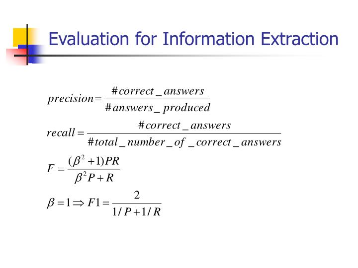 Evaluation for Information Extraction
