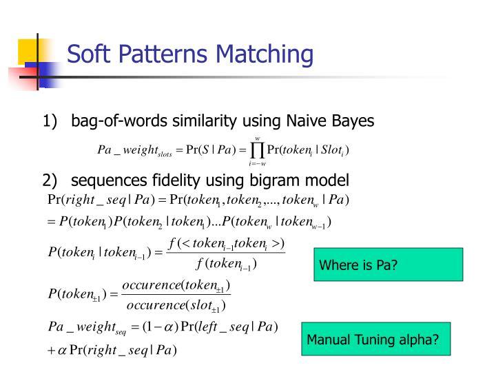 Soft Patterns Matching