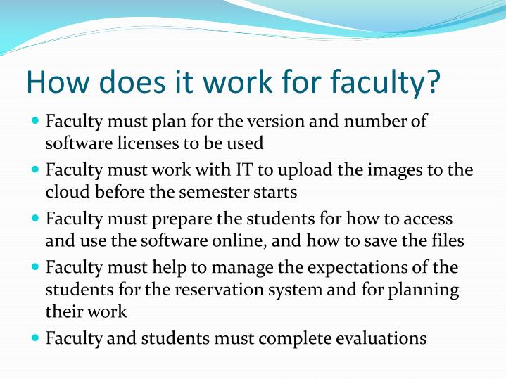 How does it work for faculty?