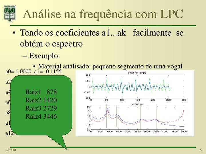 Análise na frequência com LPC