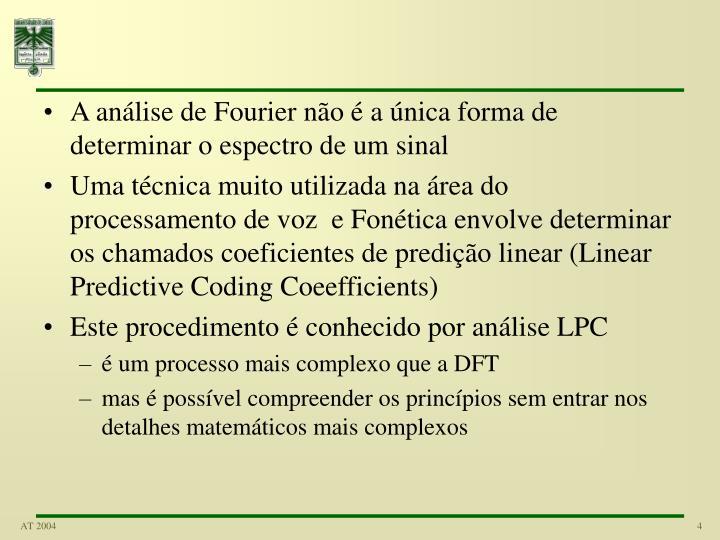 A análise de Fourier não é a única forma de determinar o espectro de um sinal