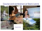course and conference at star lesn