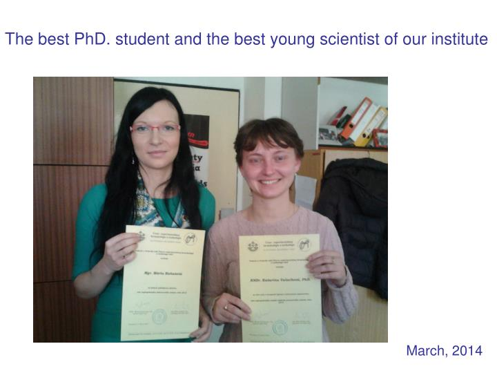 The best PhD. student and the best young scientist of our institute