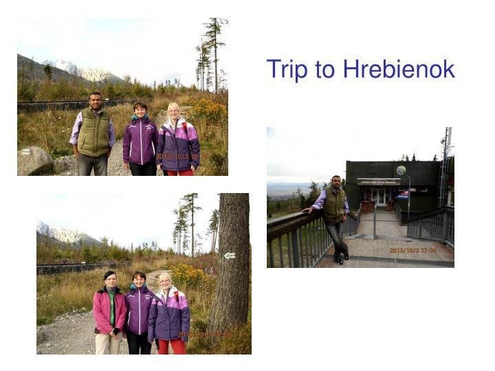 Trip to Hrebienok