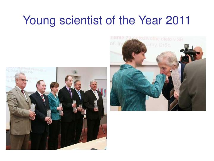 Young scientist of the Year 2011
