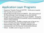 application layer programs