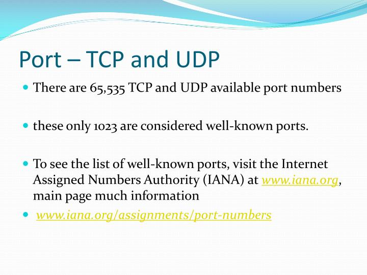 Port – TCP and UDP