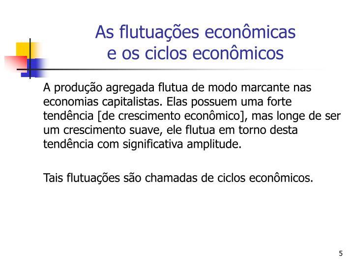 As flutuações econômicas