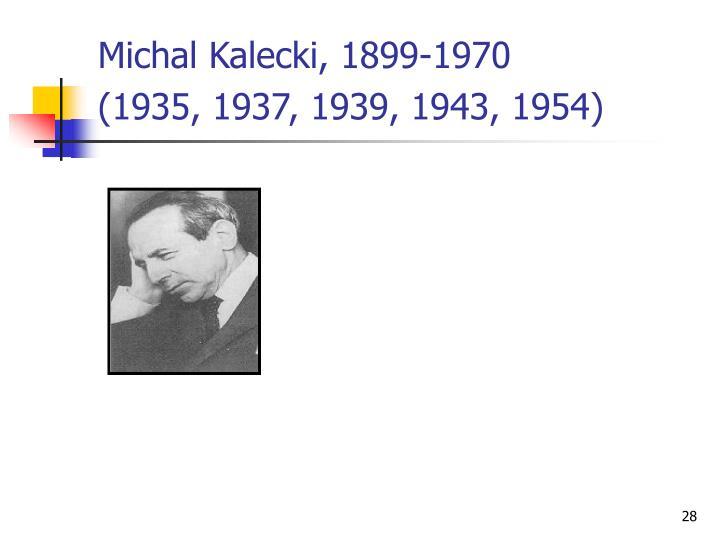 Michal Kalecki, 1899-1970